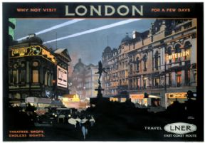 Piccadilly Circus, West End, London. Vintage LNER Travel poster by Fred Taylor. London & North Eastern Region